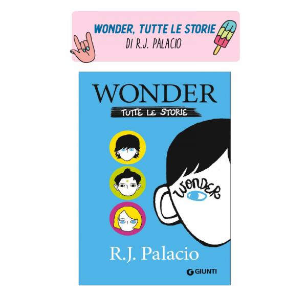 Wonder tutte le storie libro di R. J. Palacio
