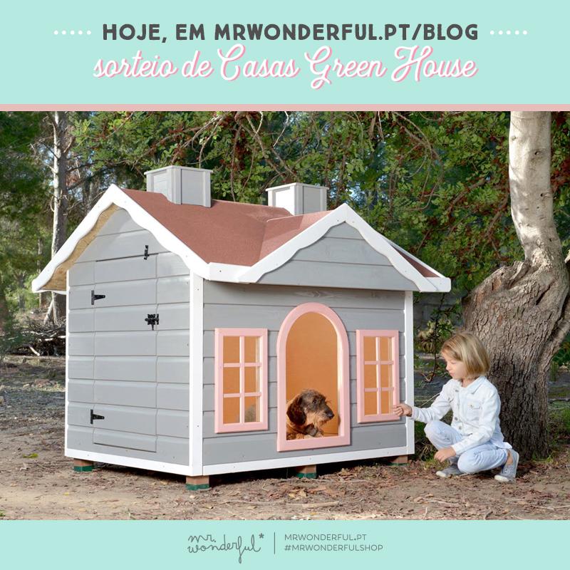 Sorteio GREENHOUSE! Ganha uma casinha de madeira para o teu quatro patas!